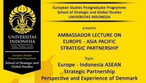 Europen Studies Postgraduate Programme School of Strategic and Global Studies Universitas Indonesia